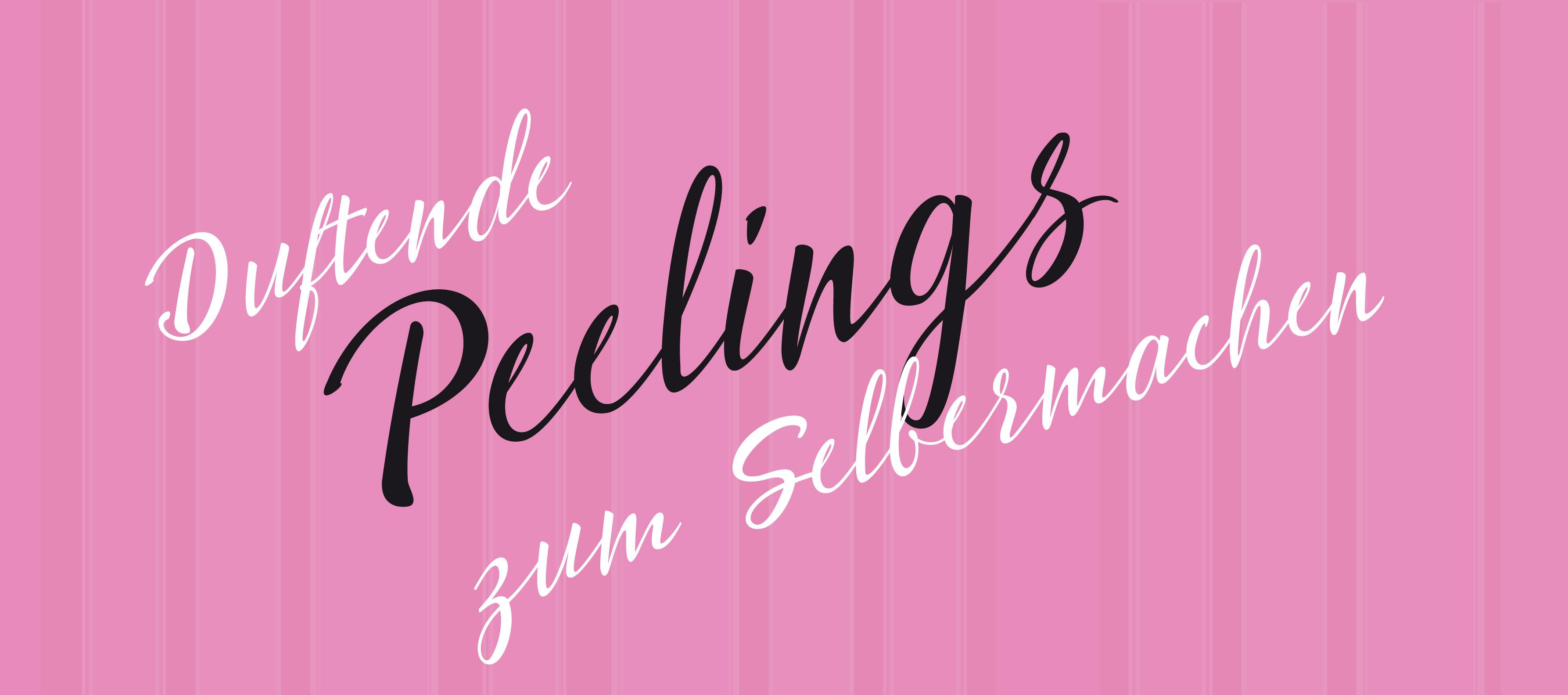 Duftende Peelings zum Selbermachen